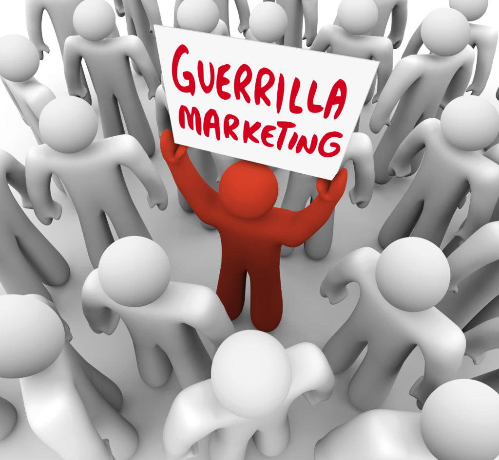 Guerrilla marketing can be an effective small business marketing choice