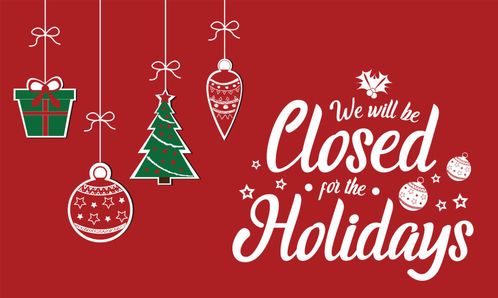 Closed for Christmas and the New Year